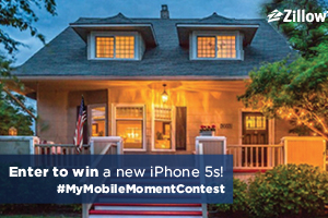 Enter to win a new iPhone 5s in Zillow's #MyMobileMomentContest