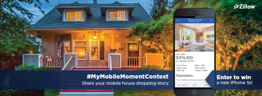 Enter to win a new iPhone 5s in the Zillow #MyMobileMomentContest